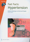 Fast Facts: Hypertension [electronic resource]