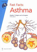 Fast Facts: Asthma [electronic resource]
