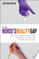 The Nurse's Reality Gap [electronic resource]