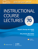 Instructional course lectures. Volume 70, 2021 [electronic resource]