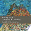 Journey Into the Heart of Bipolarity [electronic resource]