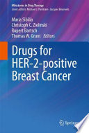 Drugs for HER-2-positive Breast Cancer [electronic resource]