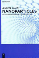 Nanoparticles: Optical and Ultrasound Characterization [electronic resource]