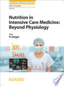 Nutrition in intensive care medicine: beyond physiology [electronic resource]