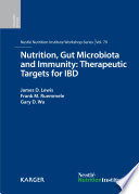 Nutrition, Gut Microbiota and Immunity: Therapeutic Targets for IBD 79th Nestl챕 Nutrition Institute Workshop, New York, N.Y., September 2013. [electronic resource]