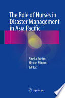The Role of Nurses in Disaster Management in Asia Pacific [electronic resource]