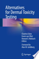 Alternatives for Dermal Toxicity Testing [electronic resource]