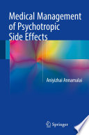 Medical Management of Psychotropic Side Effects [electronic resource]