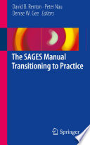 The SAGES Manual Transitioning to Practice [electronic resource]