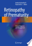 Retinopathy of Prematurity Current Diagnosis and Management /  [electronic resource]
