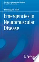 Emergencies in Neuromuscular Disease [electronic resource]
