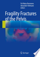 Fragility Fractures of the Pelvis [electronic resource]