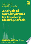 Analysis of Carbohydrates by Capillary Electrophoresis [electronic resource]