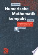 Numerische Mathematik kompakt Grundlagenwissen f체r Studium und Praxis /  [electronic resource]