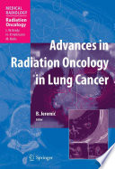 Advances in Radiation Oncology in Lung Cancer [electronic resource]