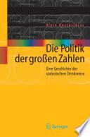 Die Politik der gro횩en Zahlen Eine Geschichte der statistischen Denkweise /  [electronic resource]