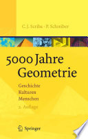 5000 Jahre Geometrie Geschichte Kulturen Menschen /  [electronic resource]