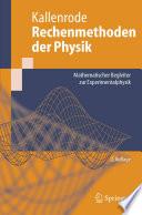 Rechenmethoden der Physik Mathematischer Begleiter zur Experimentalphysik /  [electronic resource]