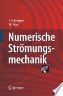 Numerische Str철mungsmechanik [electronic resource]