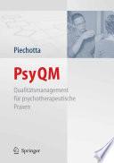PsyQM Qualit채tsmanagement f체r psychotherapeutische Praxen /  [electronic resource]