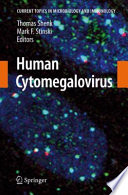 Human Cytomegalovirus [electronic resource]