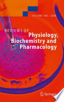 Reviews of Physiology Biochemistry and Pharmacology [electronic resource]