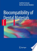 Biocompatibility of Dental Materials [electronic resource]