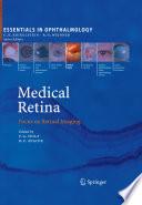 Medical Retina Focus on Retinal Imaging /  [electronic resource]