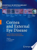Cornea and External Eye Disease Corneal Allotransplantation, Allergic Disease and Trachoma /  [electronic resource]