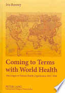 Coming to Terms with World Health [electronic resource]