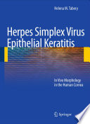 Herpes Simplex Virus Epithelial Keratitis In Vivo Morphology in the Human Cornea /  [electronic resource]