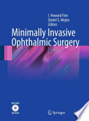 Minimally Invasive Ophthalmic Surgery [electronic resource]