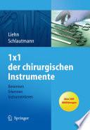 1횞1 der chirurgischen Instrumente Benennen, Erkennen, Instrumentieren /  [electronic resource]