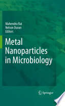 Metal Nanoparticles in Microbiology [electronic resource]
