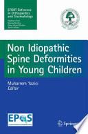 Non-Idiopathic Spine Deformities in Young Children [electronic resource]