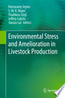 Environmental Stress and Amelioration in Livestock Production [electronic resource]