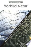 Vorbild Natur Bionik-Design f체r funktionelles Gestalten /  [electronic resource]