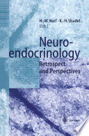 Neuroendocrinology Retrospect and Perspectives /  [electronic resource]