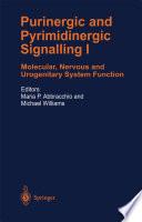Purinergic and Pyrimidinergic Signalling I Molecular, Nervous and Urogenitary System Function /  [electronic resource]