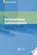 Unternehmen Zahnarztpraxis Springers gro횩er Wirtschafts- und Rechtsratgeber f체r Zahn채rzte /  [electronic resource]