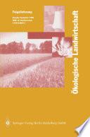횜kologische Landwirtschaft Pflanzenbau ??Tierhaltung ??Management /  [electronic resource]