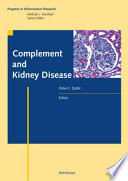 Complement and Kidney Disease [electronic resource]