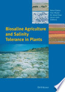 Biosaline Agriculture and Salinity Tolerance in Plants [electronic resource]