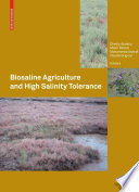 Biosaline Agriculture and High Salinity Tolerance [electronic resource]
