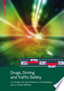Drugs, Driving and Traffic Safety [electronic resource]