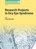 Research projects in dry eye syndrome [electronic resource]
