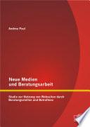 Neue Medien und Beratungsarbeit [electronic resource]