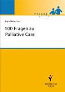 100 Fragen zu Palliative Care [electronic resource]