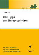 100 Tipps zur Sturzprophylaxe [electronic resource]