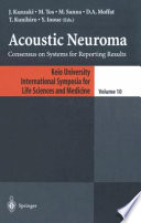 Acoustic Neuroma Consensus on Systems for Reporting Results /  [electronic resource]